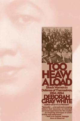 Too Heavy a Load: Black Women in Defense of Themselves, 1894-1994 (Paperback)