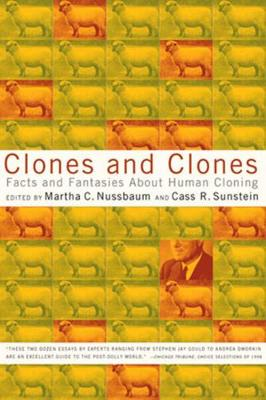 Clones and Clones: Facts and Fantasies About Human Cloning (Paperback)