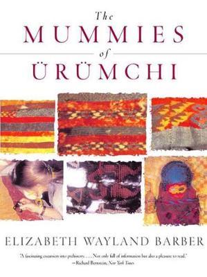 The Mummies of Urumchi (Paperback)