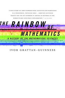 The Rainbow of Mathematics: A History of the Mathematical Sciences (Paperback)