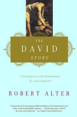 The David Story: A Translation with Commentary of 1 and 2 Samuel (Paperback)