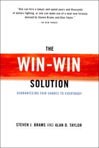 The Win-Win Solution: Guaranteeing Fair Shares to Everybody (Paperback)
