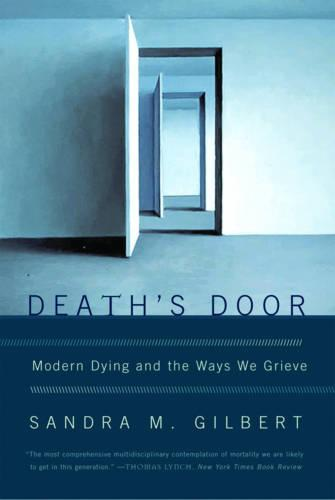 Death's Door: Modern Dying and the Ways We Grieve (Paperback)