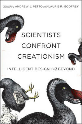 Scientists Confront Creationism: Intelligent Design and Beyond (Paperback)