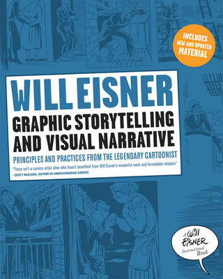 Graphic Storytelling and Visual Narrative (Paperback)