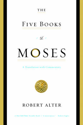 The Five Books of Moses: A Translation with Commentary (Paperback)