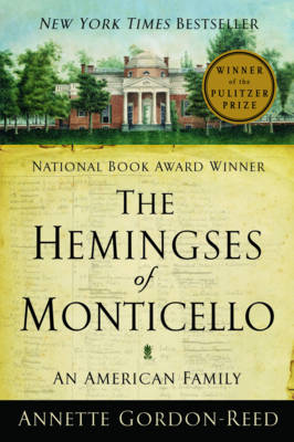 The Hemingses of Monticello: An American Family (Paperback)