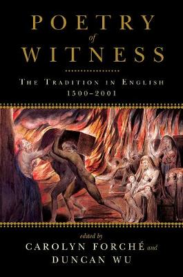 Poetry of Witness: The Tradition in English, 1500-2001 (Paperback)