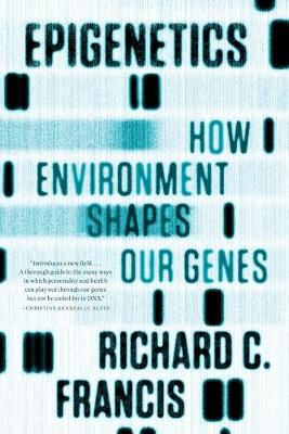 Epigenetics: How Environment Shapes Our Genes (Paperback)