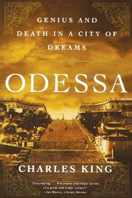 Odessa: Genius and Death in a City of Dreams (Paperback)
