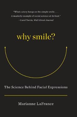 Why Smile?: The Science Behind Facial Expressions (Paperback)