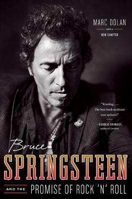 Bruce Springsteen and the Promise of Rock 'n' Roll (Paperback)