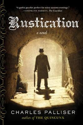 Rustication: A Novel (Paperback)