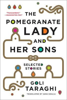 The Pomegranate Lady and Her Sons: Selected Stories (Paperback)