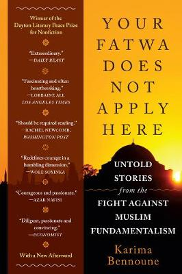 Your Fatwa Does Not Apply Here: Untold Stories from the Fight Against Muslim Fundamentalism (Paperback)