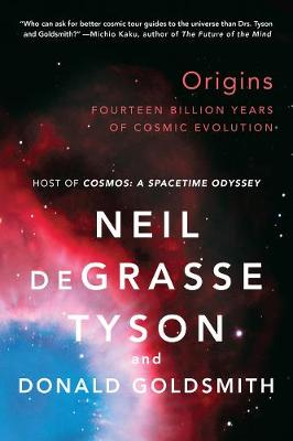 Origins: Fourteen Billion Years of Cosmic Evolution (Paperback)