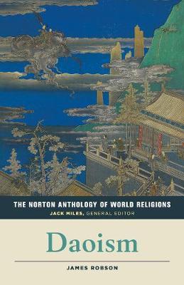 The Norton Anthology of World Religions: Daoism: Daoism (Paperback)