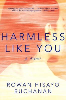 Harmless Like You: A Novel (Paperback)