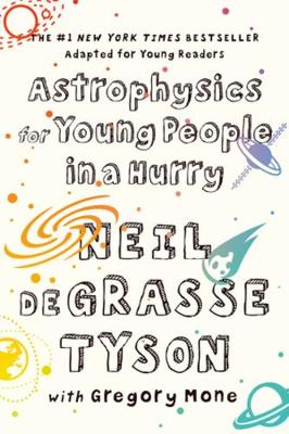 Astrophysics for Young People in a Hurry (Paperback)