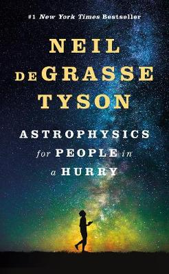 Astrophysics for People in a Hurry (Hardback)