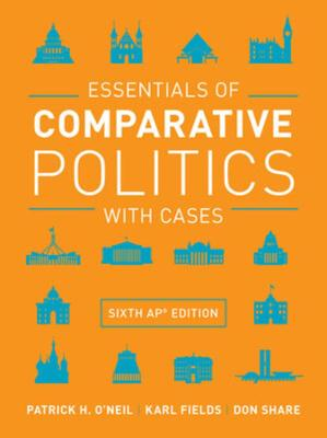 Essentials of Comparative Politics with Cases (Hardback)