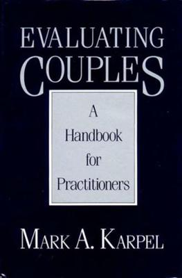Evaluating Couples: A Handbook for Practitioners (Paperback)