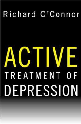Active Treatment of Depression (Hardback)