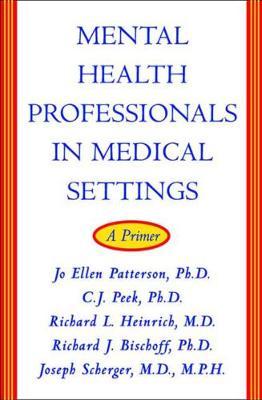 Mental Health Professionals in Medical Settings: A Primer (Hardback)