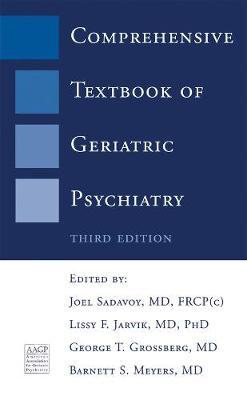 Comprehensive Textbook of Geriatric Psychiatry (Hardback)