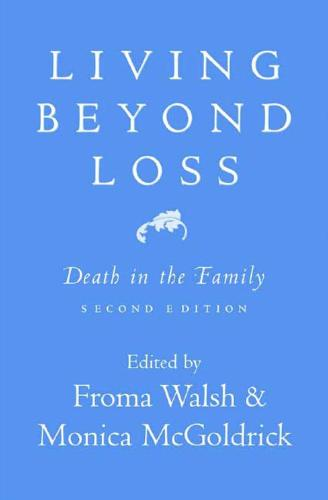Living Beyond Loss: Death in the Family (Paperback)