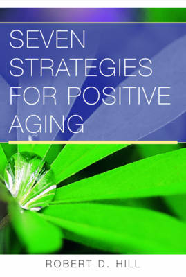 Seven Strategies for Positive Aging (Paperback)