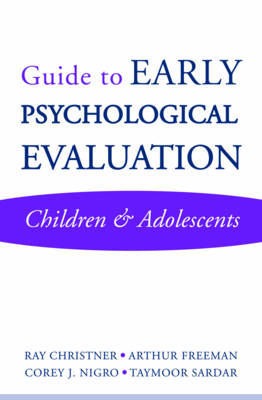 Guide to Early Psychological Evaluation: Children & Adolescents (Paperback)