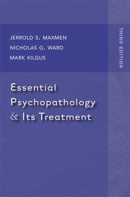 Essential Psychopathology & Its Treatment (Hardback)