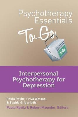 Psychotherapy Essentials to Go: Interpersonal Psychotherapy for Depression (Paperback)