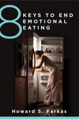 8 Keys to End Emotional Eating - 8 Keys to Mental Health (Paperback)