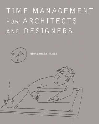 Time Management for Architects and Designers (Paperback)