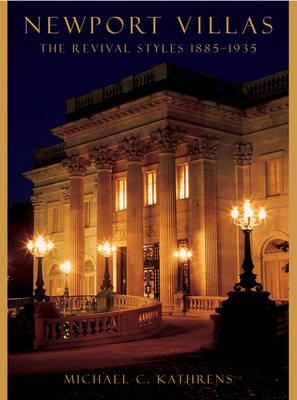 Newport Villas: The Revival Styles 1885-1935 (Hardback)