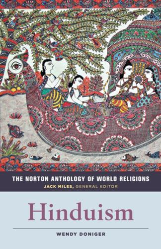 The Norton Anthology of World Religions: Hinduism (Paperback)