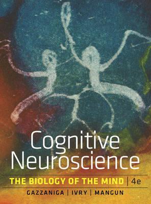 Cognitive Neuroscience: The Biology of the Mind (Hardback)