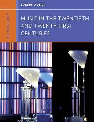 Anthology for Music in the Twentieth and Twenty-First Centuries (Paperback)