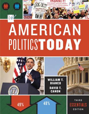 American Politics Today: Essentials (Paperback)