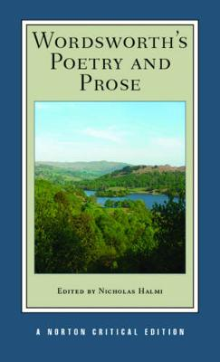 Wordsworth's Poetry and Prose - Norton Critical Editions (Paperback)
