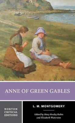 Anne of Green Gables - Norton Critical Editions (Paperback)