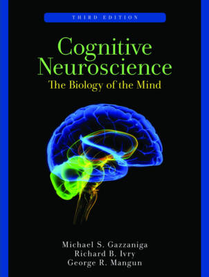 Cognitive Neuroscience: The Biology of the Mind (Hardback)