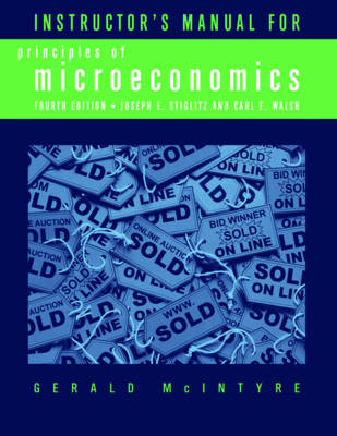 Instructor's Manual: for Principles of Microeconomics, Fourth Edition (Paperback)