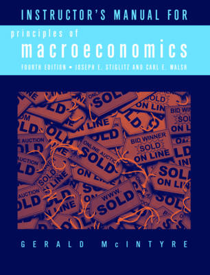 Instructor's Manual: for Principles of Macroeconomics, Fourth Edition (Paperback)