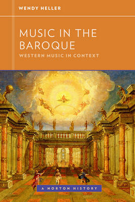 Music in the Baroque - Western Music in Context: A Norton History (Paperback)