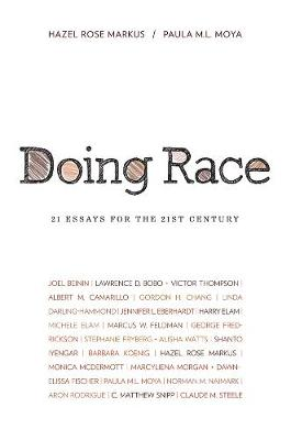 Doing Race: 21 Essays for the 21st Century (Paperback)
