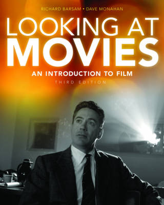 Looking at Movies: An Introduction to Film (Paperback)