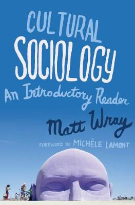 Cultural Sociology: An Introductory Reader (Paperback)